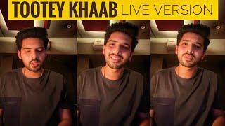 Armaan MaliK TOOTEY KHAAB Live Version || Magical Voice || SLV 2019