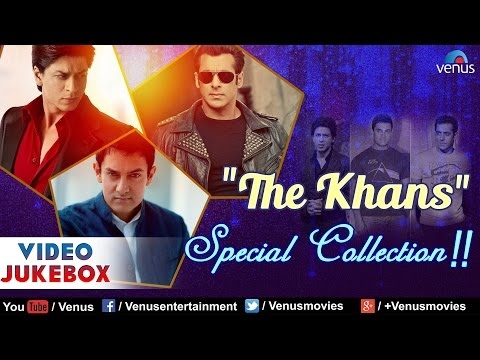 The Khans Special Collection : Shahrukh Khan, Salman Khan & Aamir Khan  || Video Jukebox