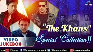 The khans special collection : shahrukh khan, salman khan & aamir ~ best hindi songs || video jukebox included in this are :- 1.song cha...