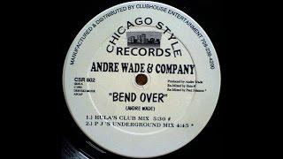 Andre Wade & Company - Bend Over (Hula