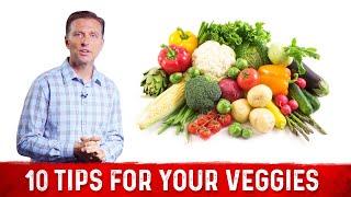 10 Interesting Tips on Vegetables