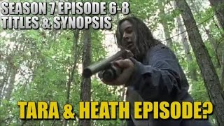 The Walking Dead Season 7 Spoilers TWD Season 7 Episode 6 - 8 Synopsis And Titles Revealed