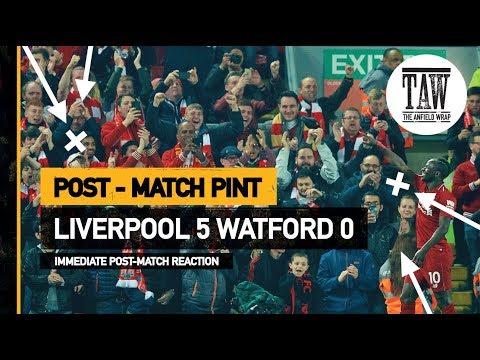 rpool 5 Watford 0  Post Match Pint