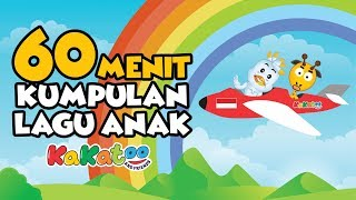 60 Menit Kumpulan Lagu Anak - Kakatoo (Lagu Anak Indonesia)