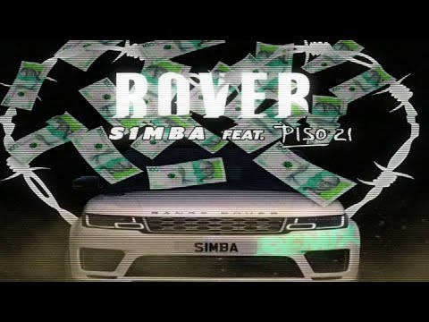 S1MBA - Rover (feat. Piso 21) [Official Lyric Video]