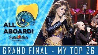 EUROVISION 2018 - GRAND FINAL - MY TOP 26 w/COMMENTS!