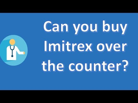 Can you buy Imitrex over the counter ? | Best Health FAQ Channel