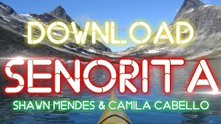 Cara Download Lagu Senorita (Shawn Mendes & Camila Cabello).mp3