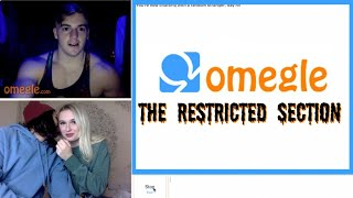 I WENT ON OMEGLE'S RESTRICTED SECTION 9