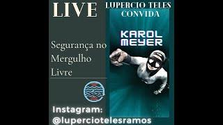 Live com Lupércio e Karol Meyer - Apneia - Mergulho Livre - Pesca Sub