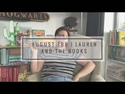 August TBR | Lauren and the Books