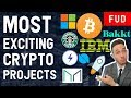 MOST EXCITING BLOCKCHAIN & CRYPTO PROJECTS? Bitcoin Bakkt Stellar XRP Ontology IBM Stablecoins STOs