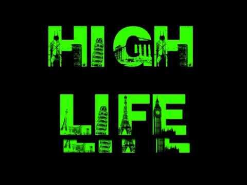 High Life [la la la la la] - PnR Production | 10 Hours