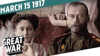 The Tsar Abdicates - Baghdad Falls I THE GREAT WAR Week 138