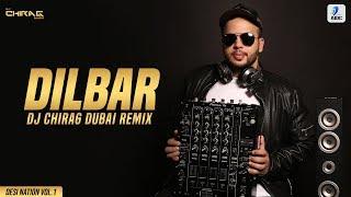 Dilbar Dilbar Remix DJ Chirag Dubai Mp3 Song Download