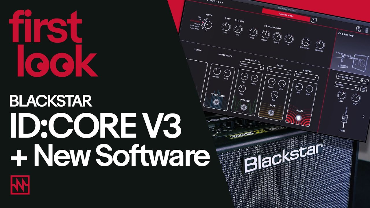 First Look: Blackstar ID:CORE v3 Amplifiers feat. New Architect and Cab Rig Lite Modelling Software