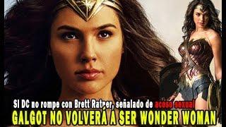 Gal Gadot no volverá a ser Wonder Woman si DC no rompe con Brett Ratner