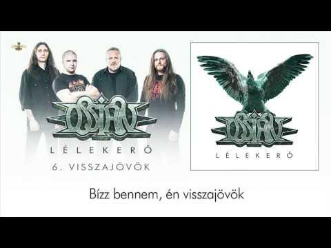 Ossian - Visszajövök (Hivatalos szöveges videó / Official lyrics video) mp3 letöltés