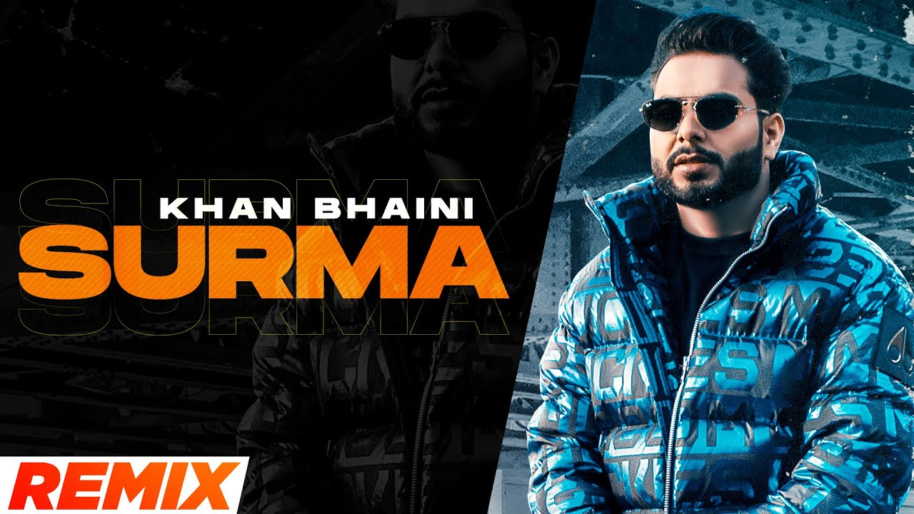 Surma (Remix) | Khan Bhaini | Raj Shoker | Sycostyle | Teji Sandhu | Dj Anne | New Punjabi Song 2021