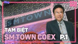 Baixar Tham quan SM TOWN COEX lần cuối | P.1