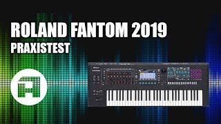 Roland Fantom 2019 Synthesizer und Workstation Praxistest