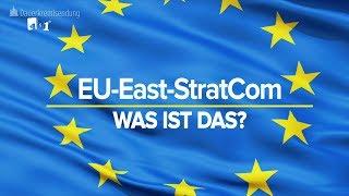 EU STRATCOM - Strategische EU Propaganda bzw Kommunikation