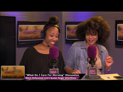 Queen Sugar Season 2 Episode 3 Review and Aftershow | Black Hollywood Live