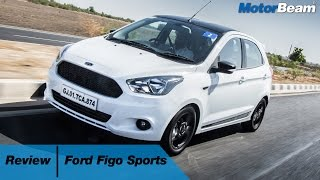 Ford Figo Sports Review - Best Hatchback For Enthusiasts?| MotorBeam