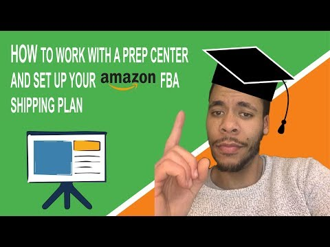 Online Arbitrage - How To Work With A Prep Center And Set Up Your Amazon FBA Product Listing