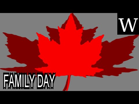FAMILY DAY (CANADA) - WikiVidi Documentary