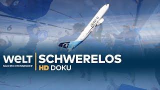 SCHWERELOS im ALL & auf der ERDE - Völlig losgelöst | HD Doku