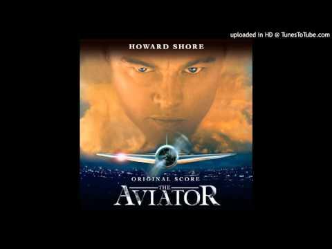The Aviator - Howard Shore - Main Theme