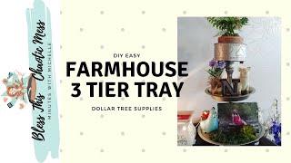 DIY Farmhouse Decor 3 Tier Tray...Dollar Tree Supplies!