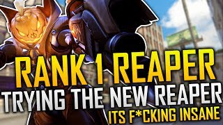 WORLD RANK 1 REAPER TRIES THE NEW REAPER *F*CKING AMAZING*