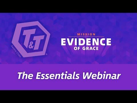 T&T Evidence of Grace: Essentials Webinar
