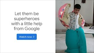 Be the next superhero #WithALittleHelp from Google Search
