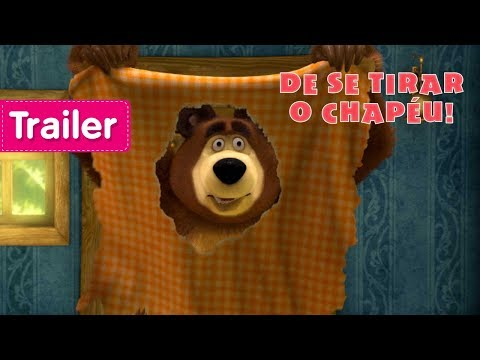 Masha E O Urso - De Se Tirar O Chapéu 🧢(Trailer)