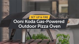 Ooni Koda - Gas Powered Outdoor Pizza Oven | How to Setup & Light it