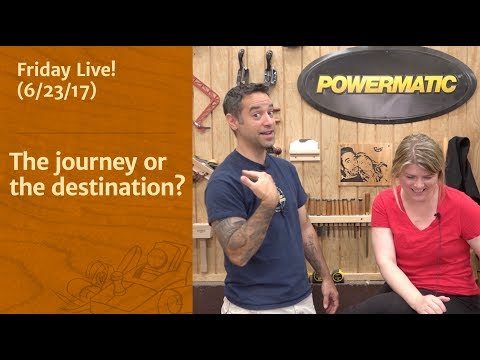 The Journey or The Destination? - Friday Live!