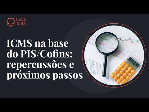 ICMS na base do PIS/Cofins: repercussões e próximos passos | 20/05/21