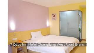 7 Days Inn Hefei Changjiang West Road Branch