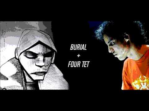 Burial + Four Tet music mix