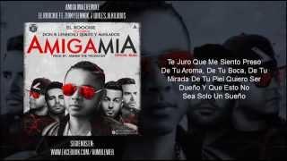 El Roockie Ft Zion & Lennox, J Quiles & Alkilados - Amiga Mia Oficial Remix (Letra)