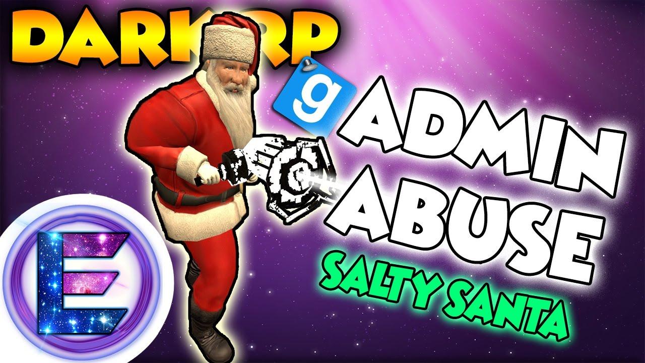 Elitelupus ADMIN ABUSE 💢 - Salty Santa - Gmod DarkRP