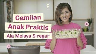 Resep Masak Camilan Anak Praktis ala Meisya Siregar   Cooking Mama