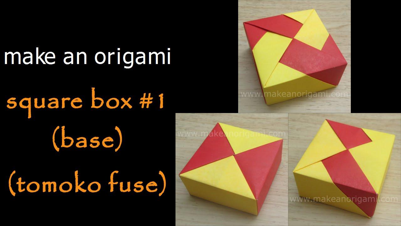 make an origami square box 1 base tomoko fuse youtube rh youtube com Tomoko Fuse Origami Diagram Reversed Tomoko Fuse Origami Ball