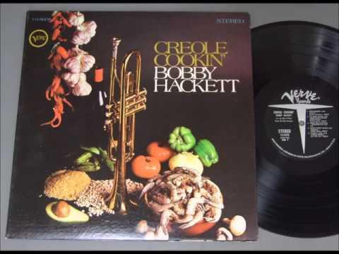 Bobby Hackett:  Creole Cookin