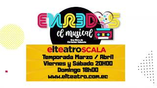 Enredos, el musical.  Temporada Marzo/Abril - El Teatro Scala Shopping