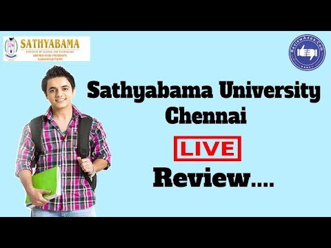 Sathyabama Institute Of Science And Technology, Chennai 2020- College Reviews & Critic Rating