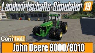 LS19 Modvorstellung - John Deere 8000-8010 - LS19 Mods